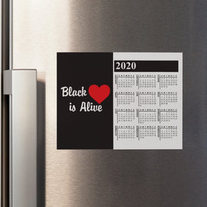 Black Love is Alive V1A Calendar Refrigerator Magnet