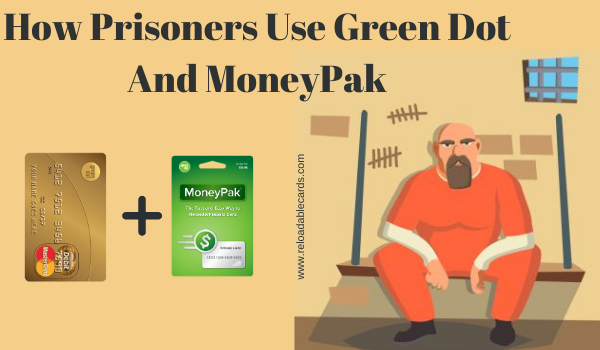 Green Dot MoneyPak Inmates