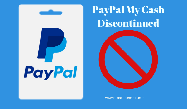 PayPal My Cash Discontinued