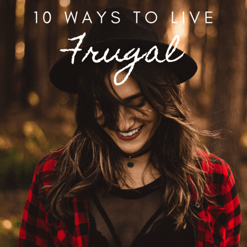 10 Tips for a Frugal Lifestyle