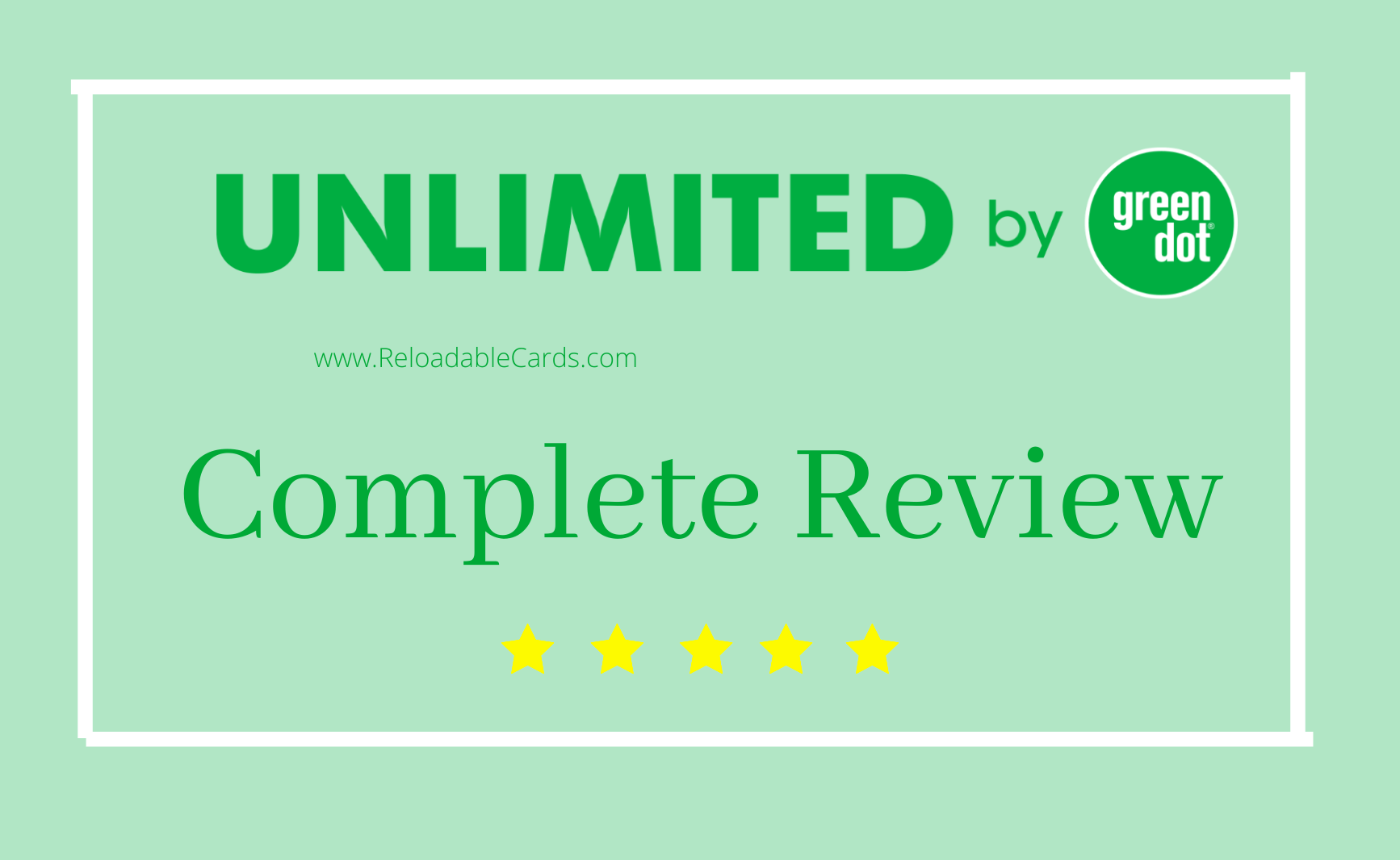 Green Dot Unlimited Card Review