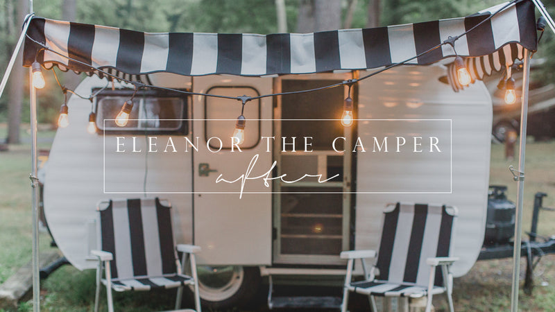 Eleanor The Camper:: After + Final Reveal