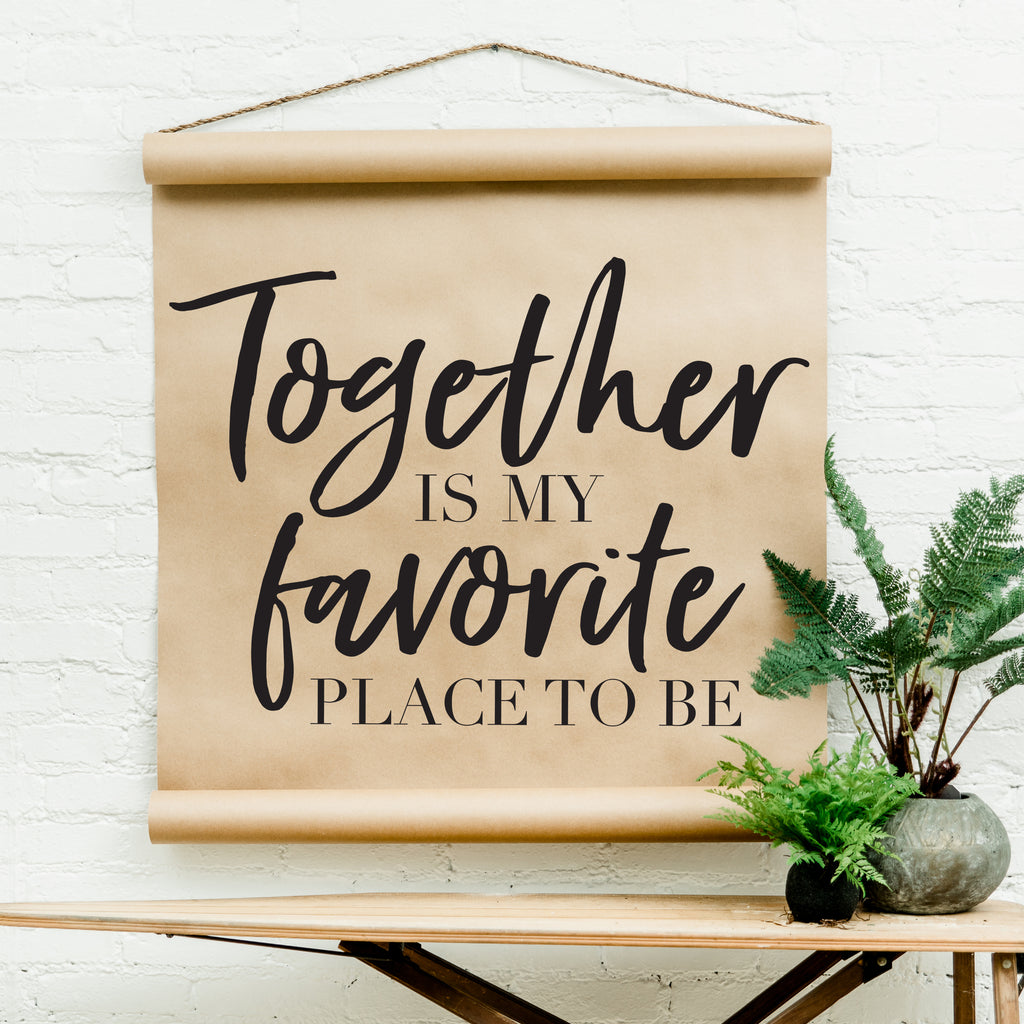 Favorite Together Scroll