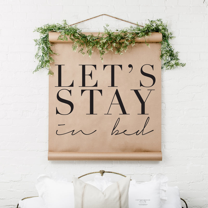 REPRINT- Let's Stay In Bed Scroll