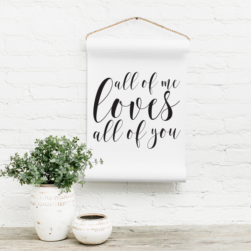 REPRINT- All Of Me Scroll
