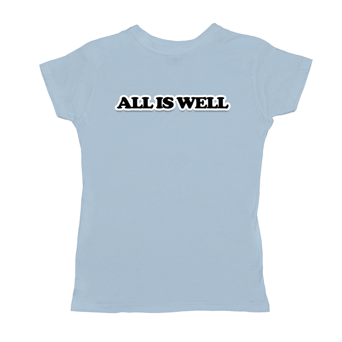 All Is Well Women's