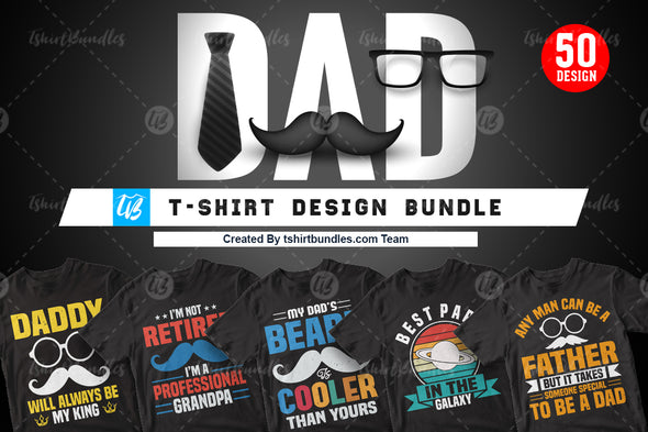 50 Editable Dad T-shirt design Bundle