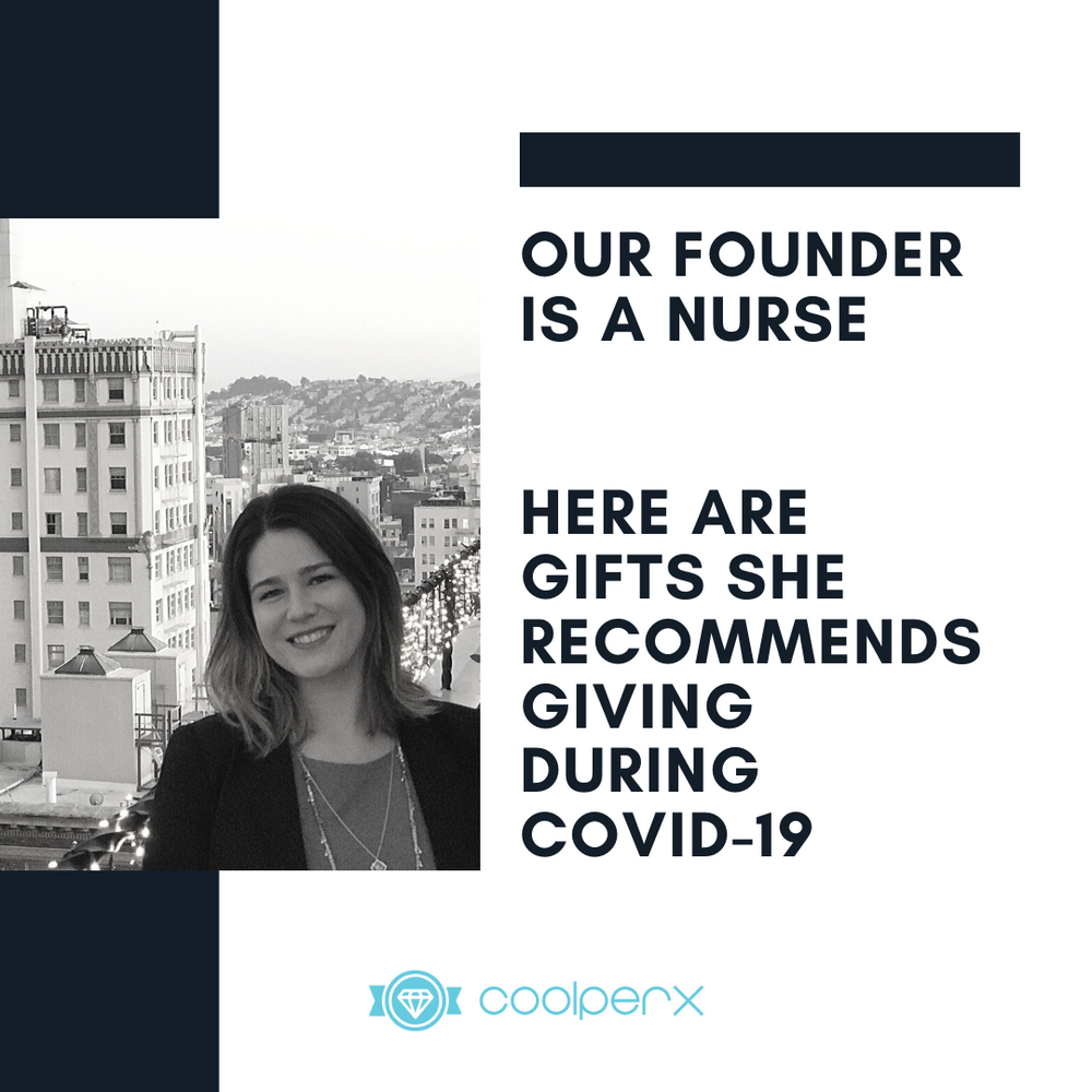 Our founder is a Nurse--Here Are Gifts She Recommends Giving During COVID-19