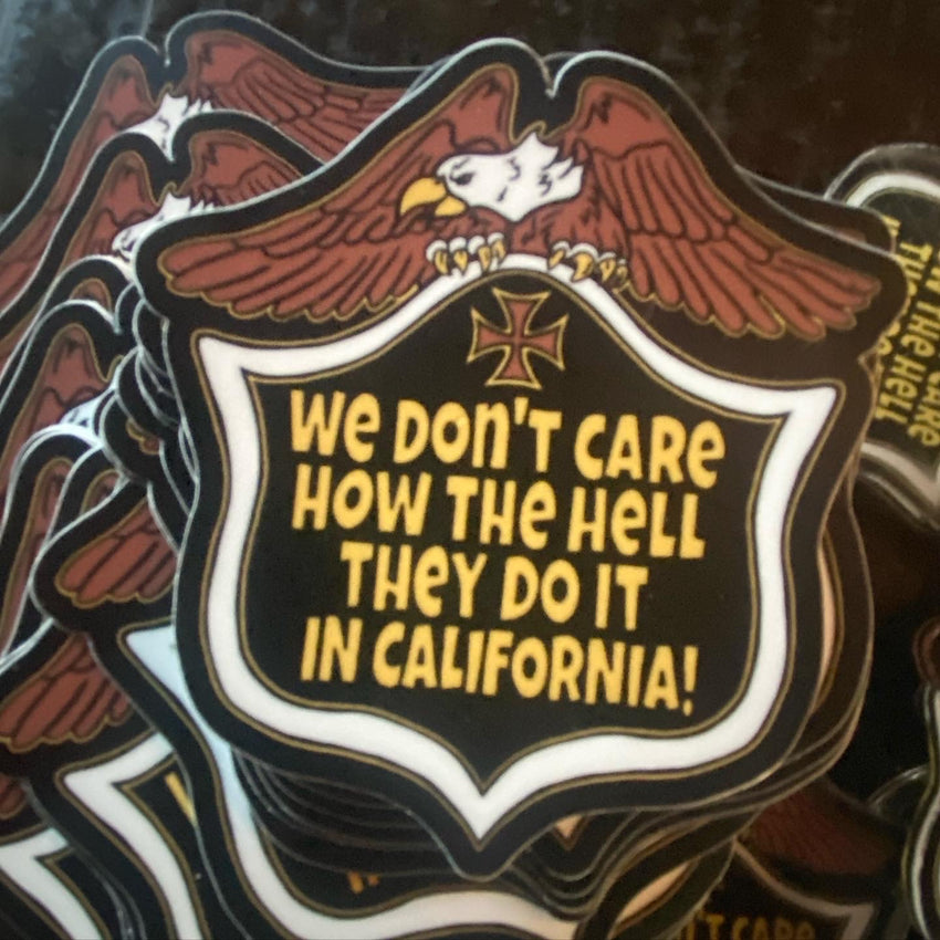 We Don't Care CA Keychain and sticker
