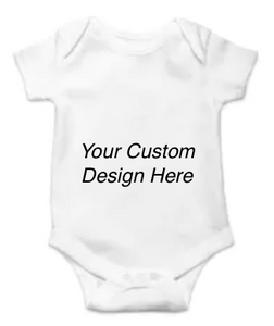 Custom Onesie 100 % Cotton