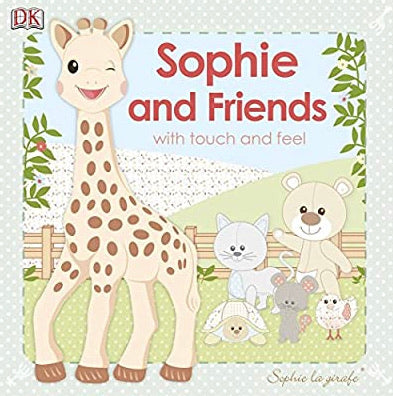 SOPHIE LA GIRAFE: SOPHIE AND FRIENDS: WITH TOUCH AND FEEL