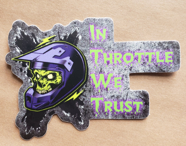 In Throttle We Trust