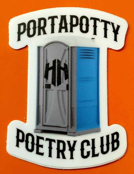 Porta potty poetry club