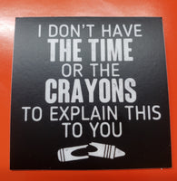 Time Or Crayons