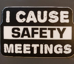 I Cause Safety Meetings