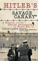 Hitler's Savage Canary, by David Lampe