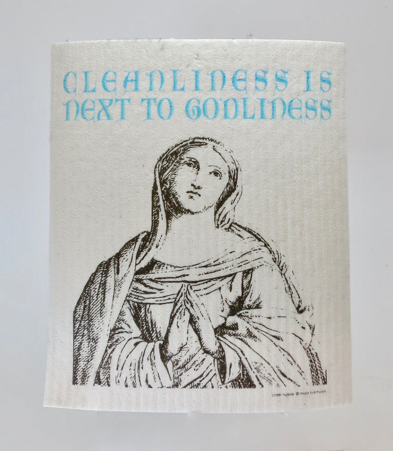 """Cleanliness Is Next to Godliness"" Swedish Dishcloth"