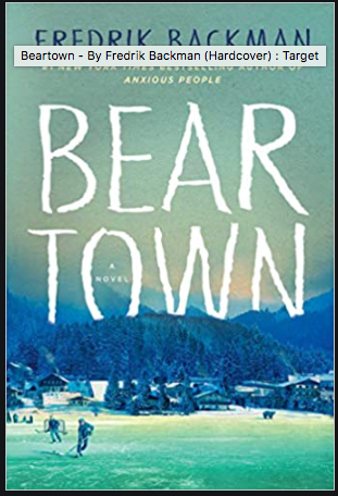 Bear Town, By Fredrik Backman