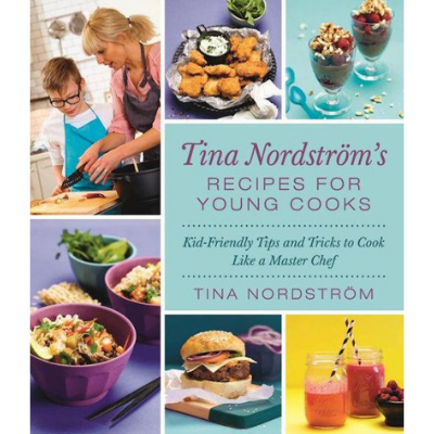 Recipes For Young Cooks, by Tina Nordström