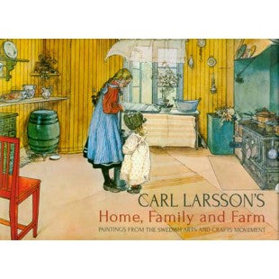 Carl Larsson's Home, Family, and Farm