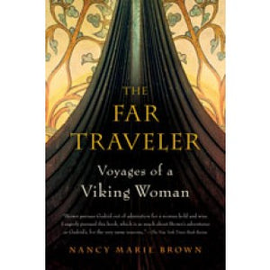 Far Traveler: Voyages of a Viking Woman