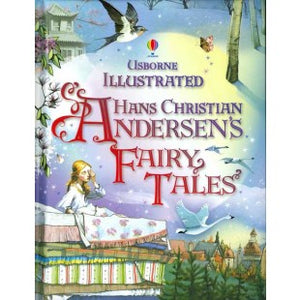 Hans Christian Andersen's Fairy Tales (Usborne Illustrated)