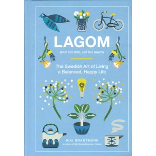 Lagom (Not Too Little, Not Too Much)