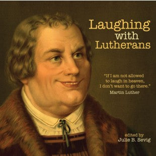 Laughing with Lutherans