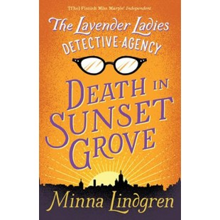 Lavender Ladies Detective Agency #1: Death in Sunset Grove