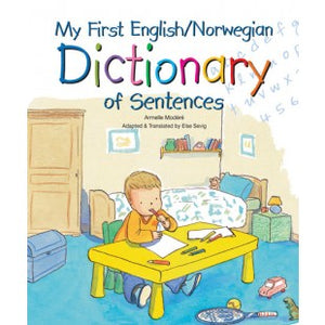 My First English/Norwegian Dictionary of Sentences
