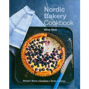 Nordic Bakery Cookbook, by Miisa Mink