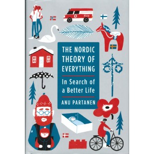 Nordic Theory of Everything: In Search of a Better Life