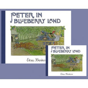Peter in Blueberry Land, by Elsa Beskow