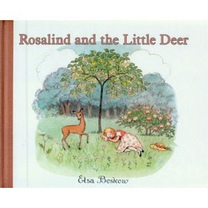 Rosalind and the Little Deer, by Elsa Beskow