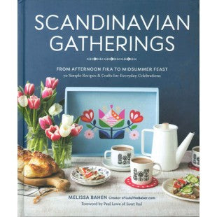 Scandinavian Gatherings: From Afternoon Fika to Midsummer Feast