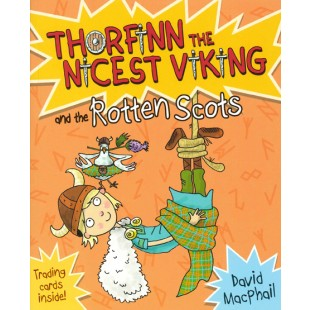 Thorfinn the Nicest Viking, and the Rotten Scots