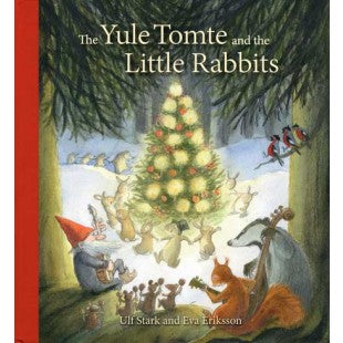 Yule Tomte and the Little Rabbits: A Christmas Story for Advent