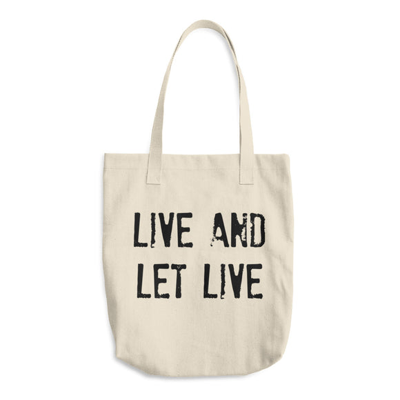 LIVE AND LET LIVE Cotton Tote Bag