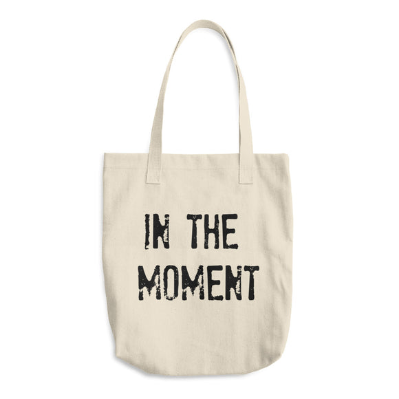 IN THE MOMENT Cotton Tote Bag