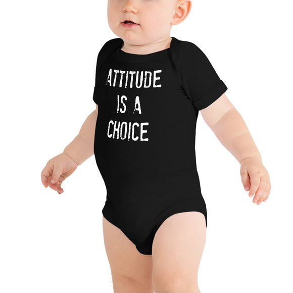ATTITUDE IS A CHOICE Unisex Onesie
