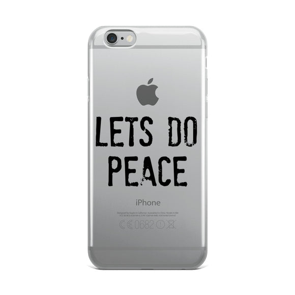 LETS DO PEACE iPhone Case