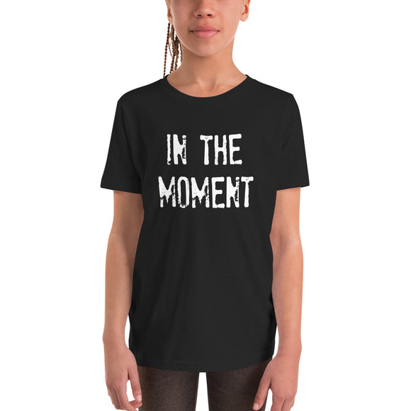 IN THE MOMENT Youth Short Sleeve UNISEX  T-Shirt