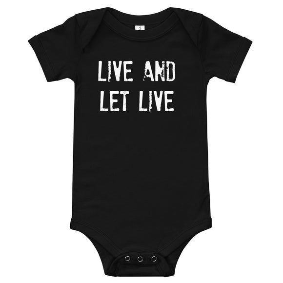 LIVE AND LET LIVE Onesie