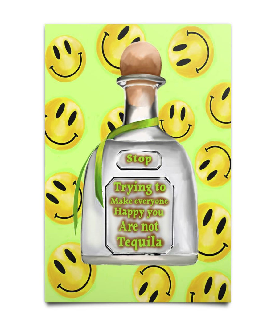 NOT TEQUILA POSTER