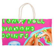 Load image into Gallery viewer, I Only Roll Diamond Joints Weekender Totes
