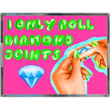 Load image into Gallery viewer, I only roll diamond Joints Acrylic Trays