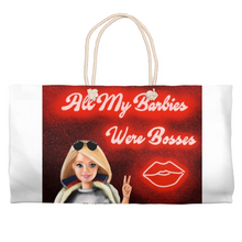 Load image into Gallery viewer, All My Barbies Were Boses Weekender Totes