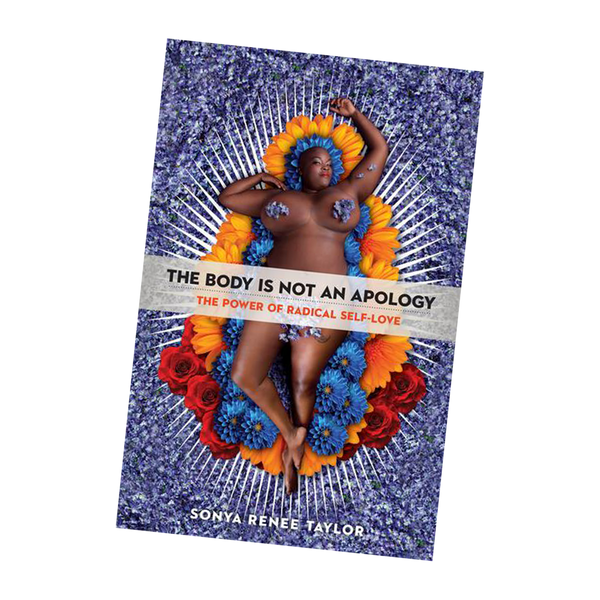 My Body Is Not An Apology