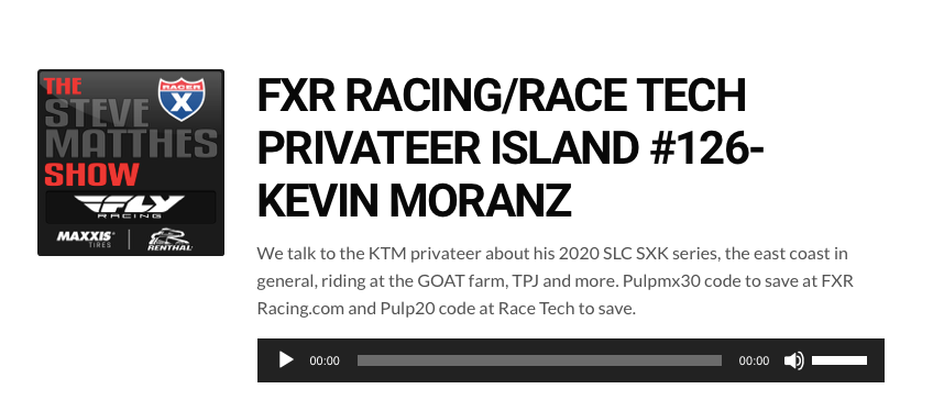 Kevin Moranz Privateer Island Podcast #2 - Pulp MX Steve Matthes