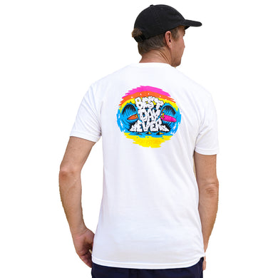 BEST DAY EVER TEE - WHITE